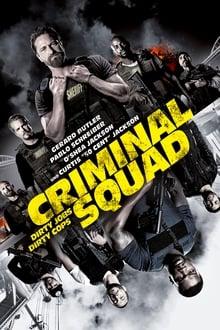 Criminal Squad Film Complet en Streaming VF