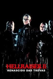 Hellraiser II – Renascido das Trevas Dublado ou Legendado
