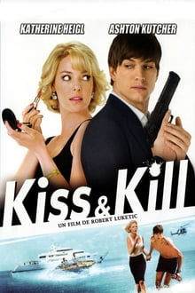 Kiss and Kill
