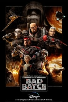Assistir Star Wars: The Bad Batch – Todas as Temporadas – Dublado / Legendado