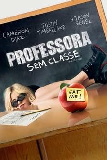 Professora Sem Classe: Sem Cortes Torrent (2011) Dual Áudio / Dublado BluRay 1080p – Download