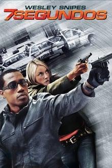 7 Segundos Torrent (2005) Dublado / Dual Áudio BluRay 1080p – Downloadd