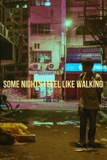 Some Nights I Feel Like Walking 2020