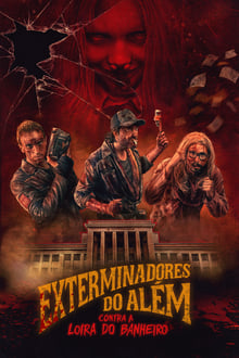 Poster Exterminadores do Além Contra a Loira do Banheiro Torrent