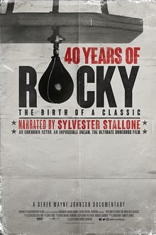 40 Years of Rocky The Birth of a Classic 2020
