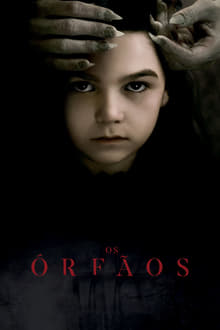 Os Órfãos Torrent (2020) Dublado WEB-DL 720p e 1080p Legendado Download
