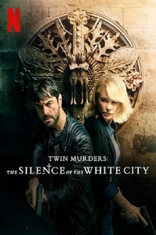 Twin Murders: The Silence of the White City (2019)