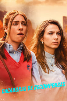 Caçadoras de Recompensas 1ª Temporada Completa Torrent (2020) Dual Áudio 5.1 / Dublado WEB-DL 720p | 1080p – Download