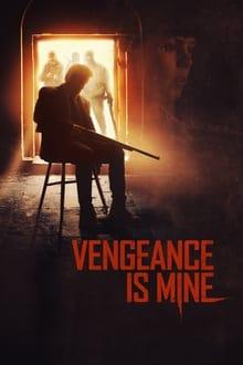 Vengeance is Mine 2021