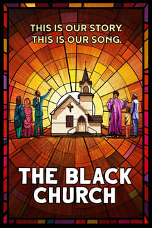 The Black Church: This Is Our Story, This Is Our Song 1ª Temporada Completa