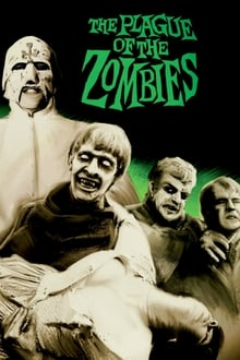 The Plague of the Zombies