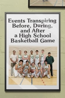 Events Transpiring Before, During, and After a High School Basketball Game 2020