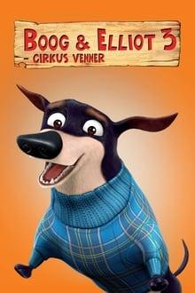 Boog og Elliot 3: Cirkusvenner
