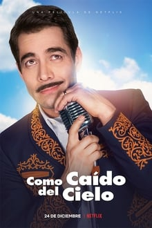 Como Caído Del Cielo (2019)