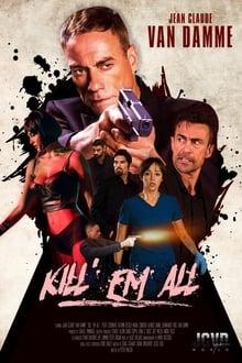 Kill 'em All Streaming VF