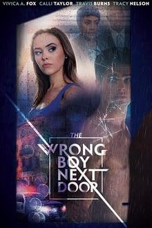 The Wrong Boy Next Door - Vecinul misterios (2019)