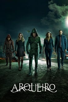 Assistir Arrow – Todas as Temporadas – Dublado / Legendado