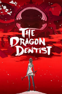 The Dragon Dentist - Episode 1