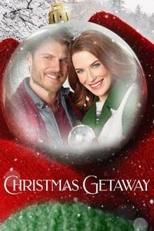 Christmas Getaway - În vacanță de Crăciun (2017)