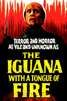 The Iguana with the Tongue of Fire