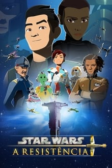 Star Wars: A Resistência – Todas as Temporadas – Dublado / Legendado