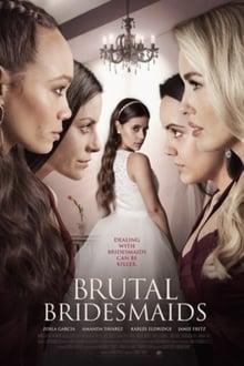 Brutal Bridesmaids 2021