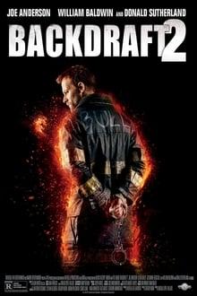 Backdraft 2 streaming