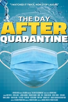 The Day After Quarantine 2021