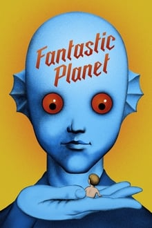 Fantastic Planet 1973