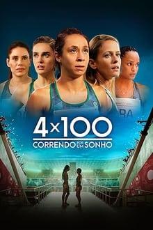 4×100 – Correndo por um Sonho Nacional