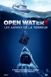 Open Water 3 - Les abîmes de la terreur streaming