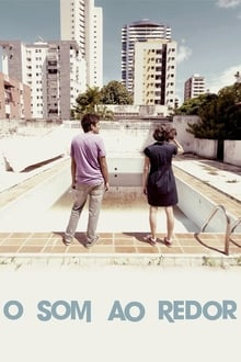 O Som ao Redor Torrent (2012) Dual Áudio / Dublado BluRay 1080p – Download