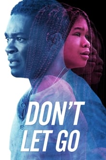 Don\'t Let Go Torrent (2020) Dual Áudio BluRay 720p e 1080p FULL HD Download