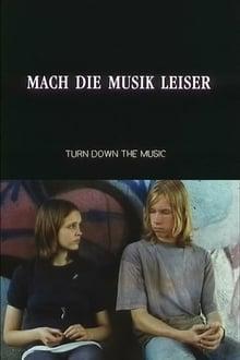Turn Down The Music