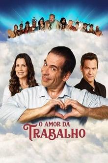 O Amor Dá Trabalho Torrent (2019) Nacional WEB-DL 720p Download