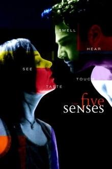 The Five Senses 1999