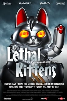 Lethal Kittens or how we came to Love our Shovels during a Limited Anti-Terrorist Operation with Temporary Elements of a State of War