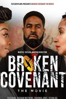 Broken Covenant the Movie 2021
