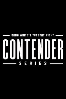 Dana White's Tuesday Night Contender Series