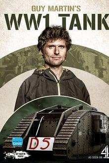 Guy Martin's World War 1 Tank (2017)