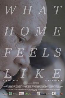 Watch What Home Feels Like (2017)