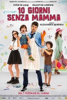 When Mom Is Away (10 giorni senza mamma) (2019)