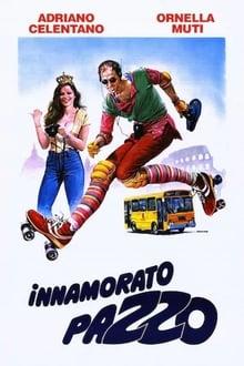 Madly in Love a.k.a Innamorato pazzo