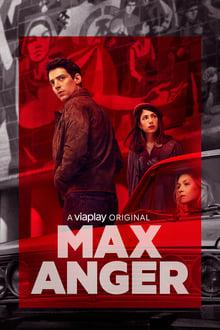 Assistir Max Anger – With One Eye Open – Todas as Temporadas – Legendado