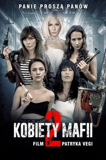 Women of Mafia 2 (Kobiety mafii 2) (2019)
