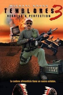 Temblores 3: Regreso a Perfección (2001)