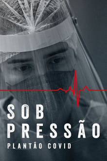 Sob Pressão – Plantão Covid 4ª Temporada Torrent (WEB-DL) Nacional – Download