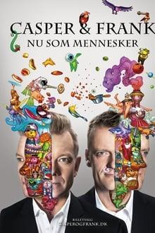 Casper Og Frank: Nu Som Mennesker (2)