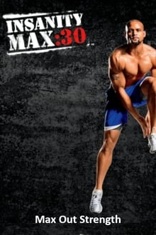 Insanity Max: 30 - Max Out Strength