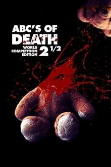The ABCs of Death 2.5 (2016)